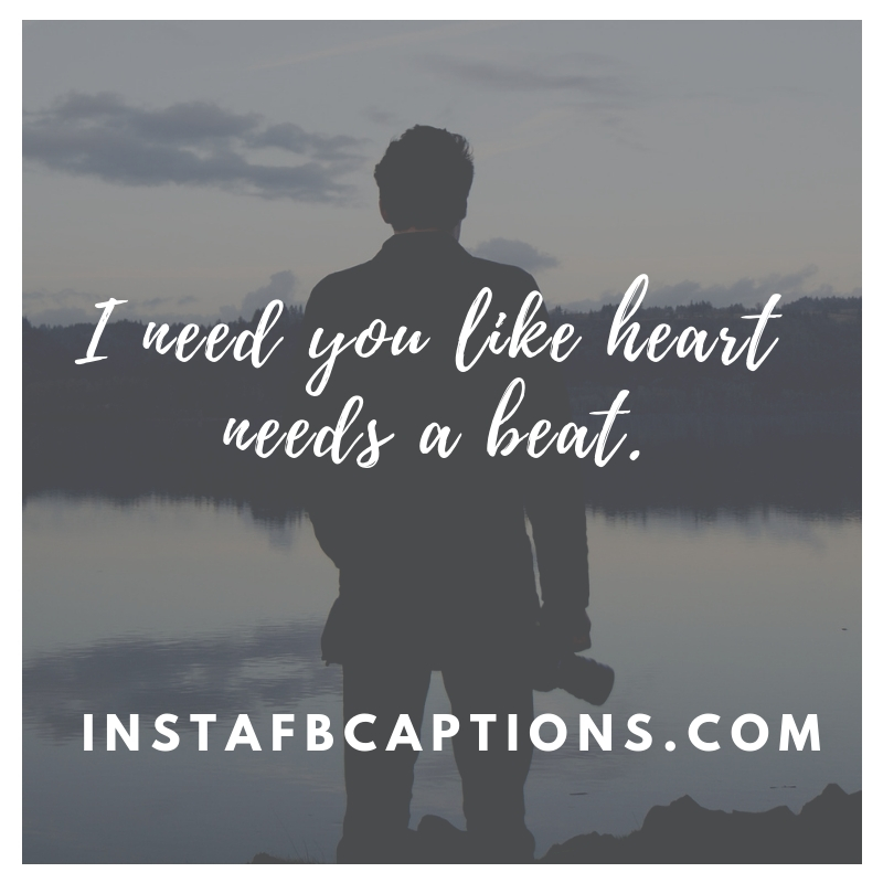 - I need you like heart needs a beat - Valentines Day Quotes & Captions 2019 || Cute Love Romantic for him or GF