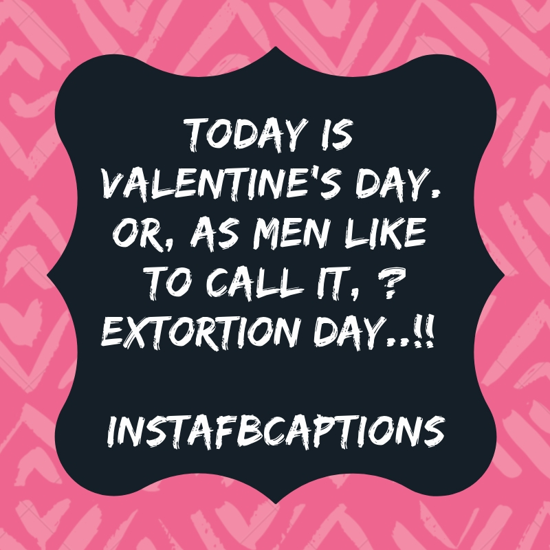 Funny valentines day quotes: