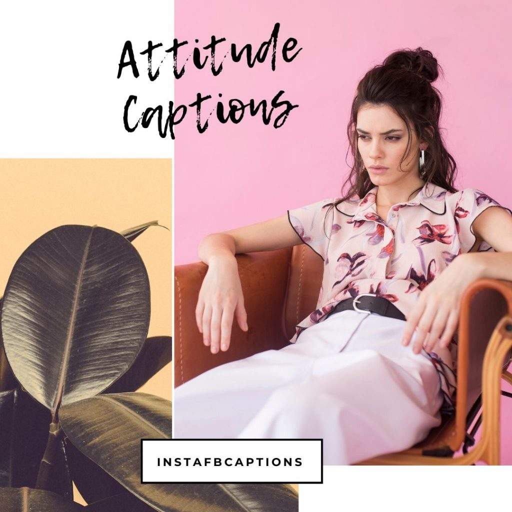 Attitude Captions  - Attitude Captions for girls 1024x1024 - Cute Instagram Captions for Girls || Short Smile Savage Attitude