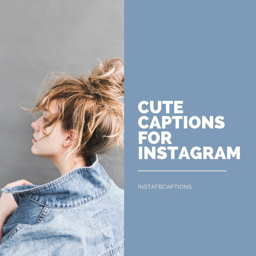 Cute captions for Instagram  - Cute captions for Instagram 1024x1024 - Cute Instagram Captions for Girls || Short Smile Savage Attitude