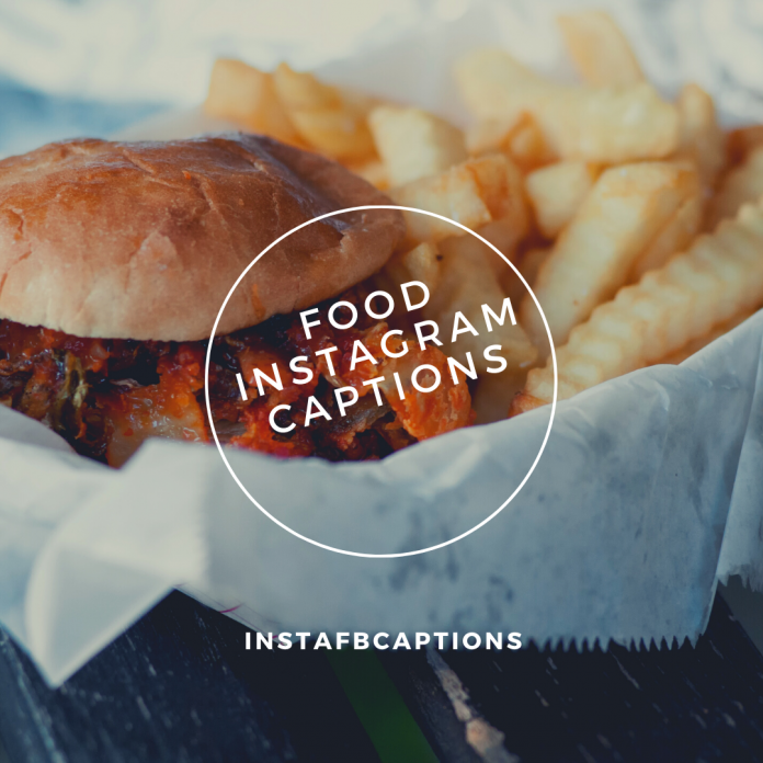 Food Instagram Captions