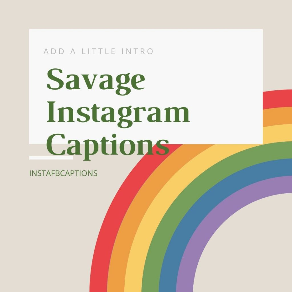 Savage Instagram Captions  - Savage Instagram Captions 1024x1024 - Cute Instagram Captions for Girls || Short Smile Savage Attitude