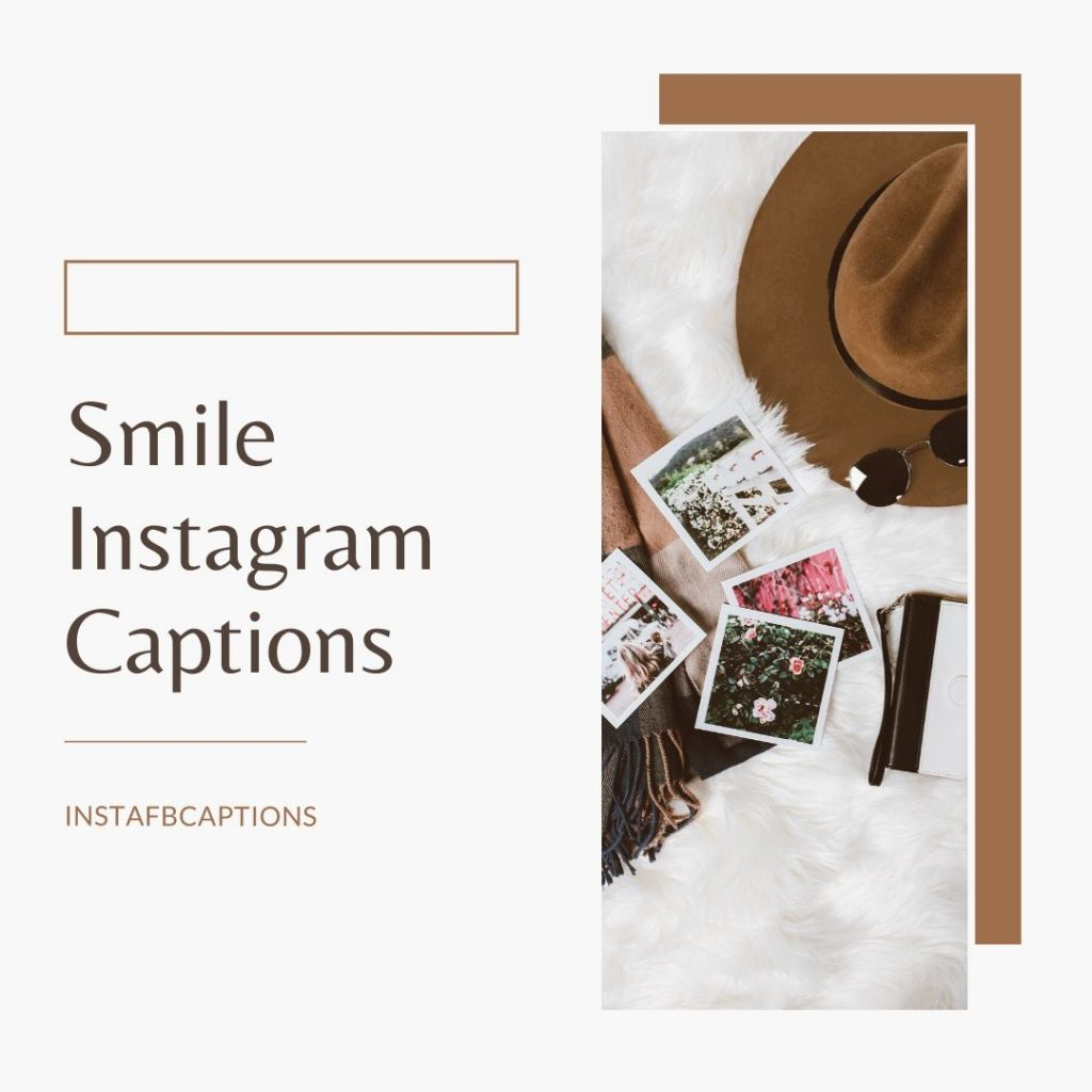 Smile Instagram Captions  - Smile Instagram Captions for Girls 1024x1024 - Cute Instagram Captions for Girls || Short Smile Savage Attitude