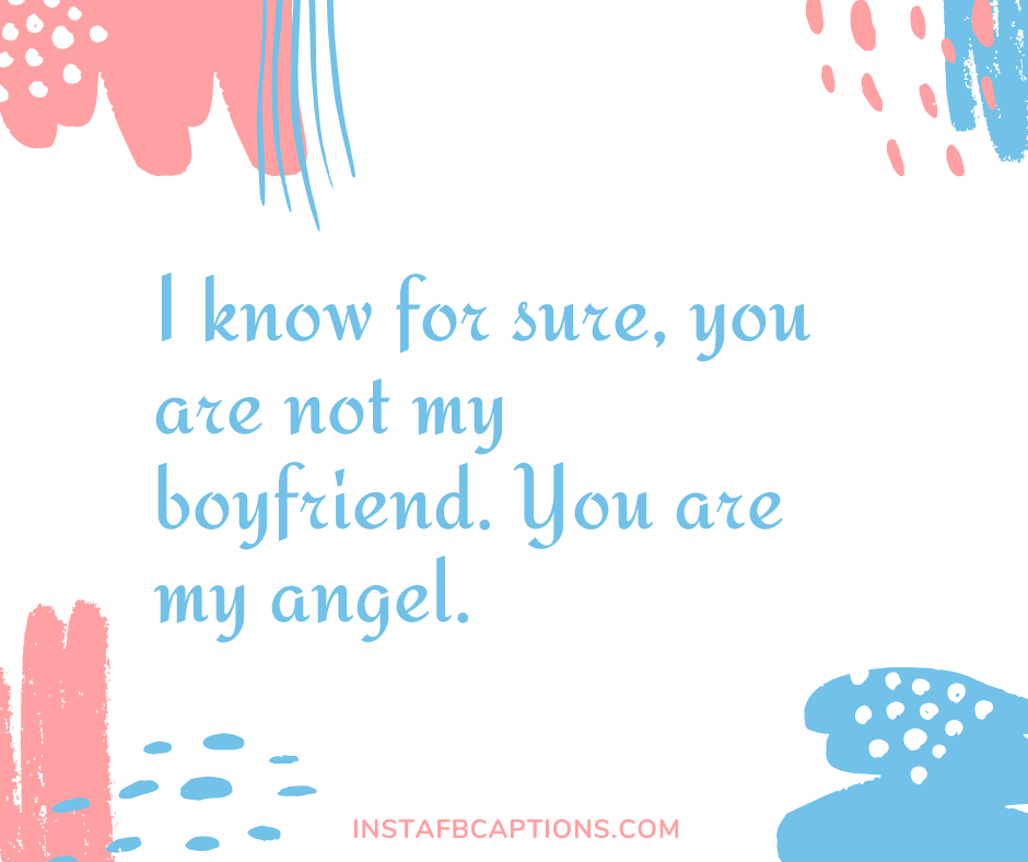 Romantic Caption for Boyfriend  - ins3 - Short Funny Instagram captions for Boyfriend|| Love Cute Silly