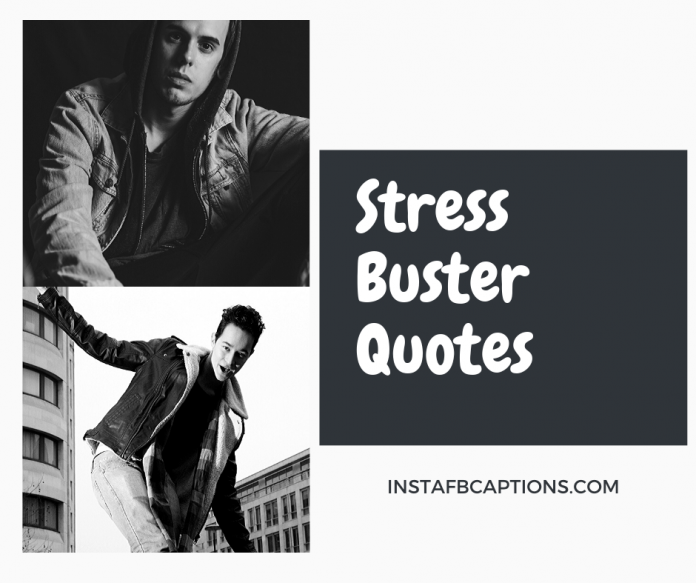 Stress buster quotes