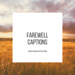 Farewell Captions