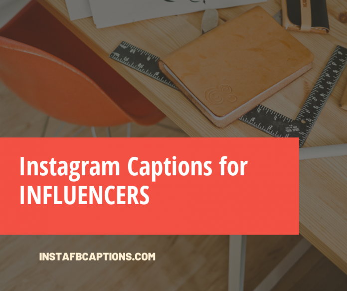 Instagram Captions For Influencers
