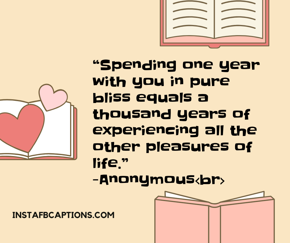 Cute Birthday Wishes  -    Spending one year with you in pure bliss equals a thousand years of experiencing all the other pleasures of life - 130+ Love Quotes for Darling Husband (Birthday Proud Forever)