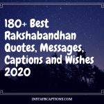 180+ Best Rakshabandhan Quotes, Messages, Captions And Wishes 2020