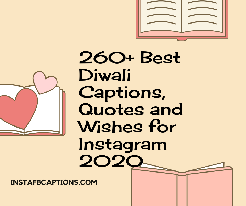 260 Diwali Quotes And Captions For Instagram Diya Captions Diwali Wishes Instafbcaptions