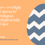 300 Good Night Captions For Instagram Nightout Selfie Calm