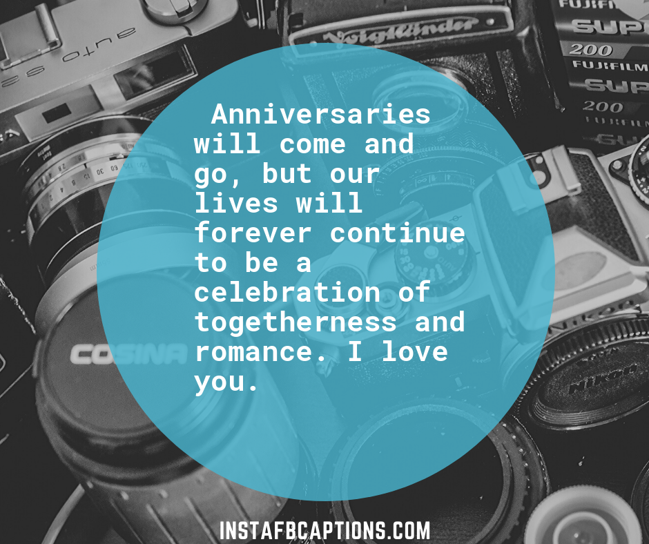 Cute Birthday Poems for Wife  - Anniversaries will come and go but our lives will forever continue to be a celebration of togetherness and romance - 240+ Love Messages and Quotes for Wife (Birthday Anniversary Hindi )