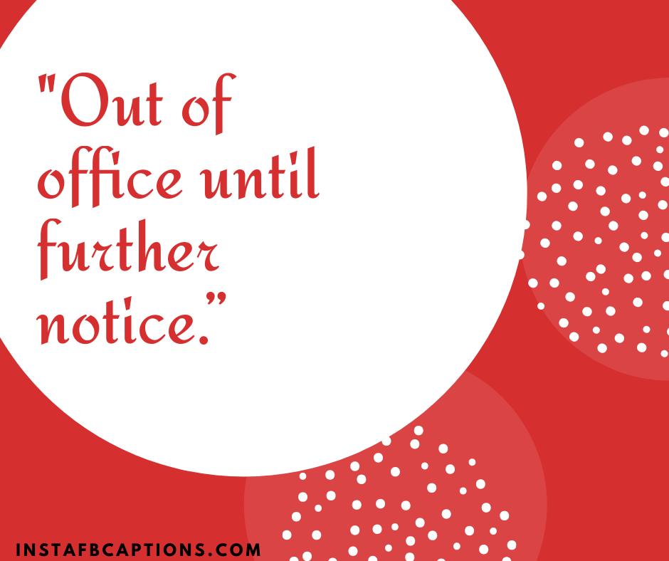 Christmas Song Captions  - Out of office until further notice - 200+ Best Christmas Captions For All your Instagram Pictures (Lights Holiday Funny Family Flirty)