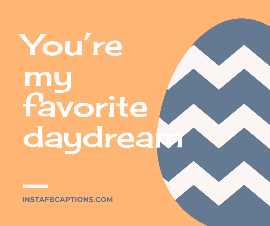 Funny Sleep Captions  - You   re my favorite daydream - 300+ Good Night Captions for Instagram (Nightout Selfie Calm)