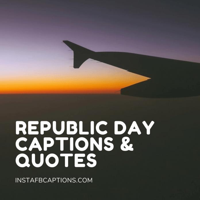 Republic Day Captions & Quotes