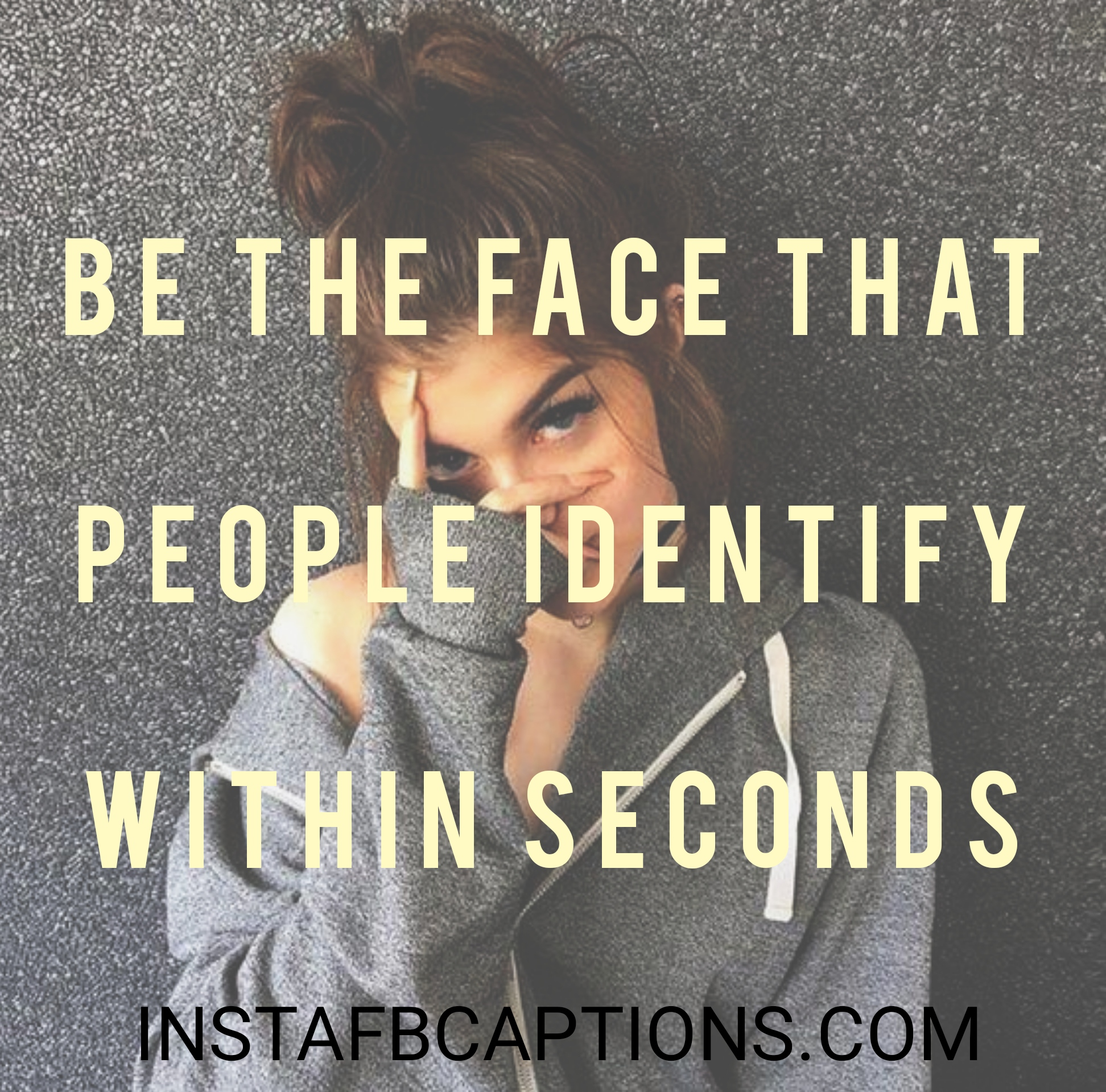 Be The Face That People Identify Within Seconds  - Be the face that people identify within seconds - Standing pose captions|(side look attitude model)