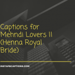 Captions For Mehndi Lovers || (henna Royal Bride)