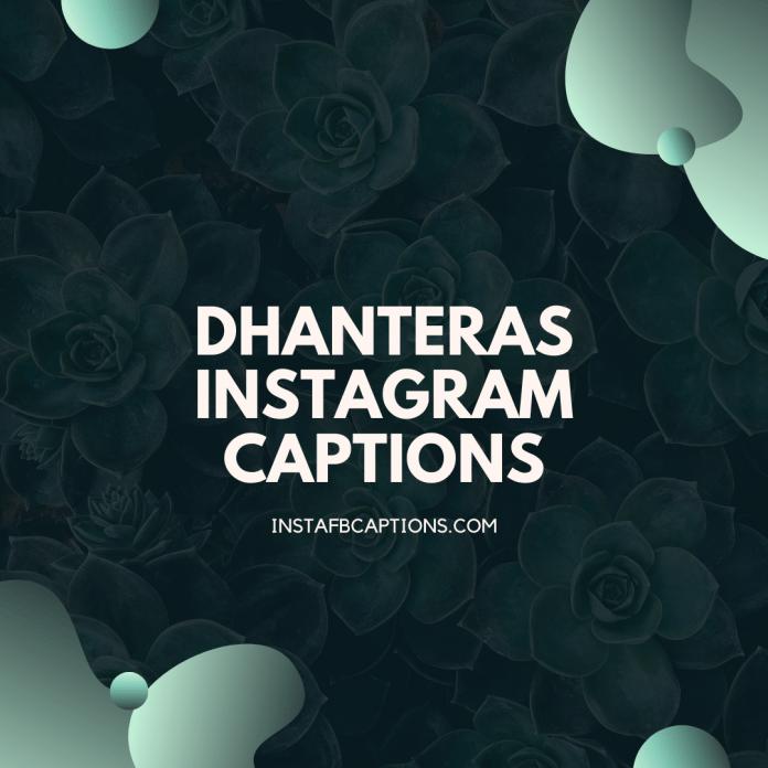 Dhanteras Instagram Captions