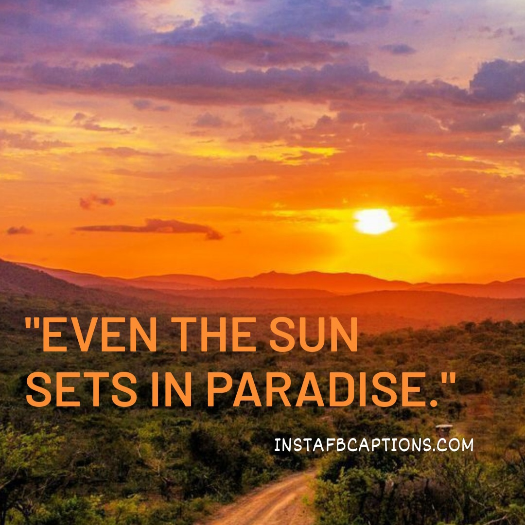 Even The Sun Sets In Paradis  - Even the sun sets in paradis - Awesome Sunset Captions||(Beach Evening Beautiful)