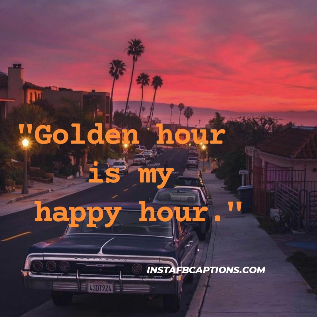 Golden Hour Is My Happy Hour  - Golden hour is my happy hour - Awesome Sunset Captions||(Beach Evening Beautiful)