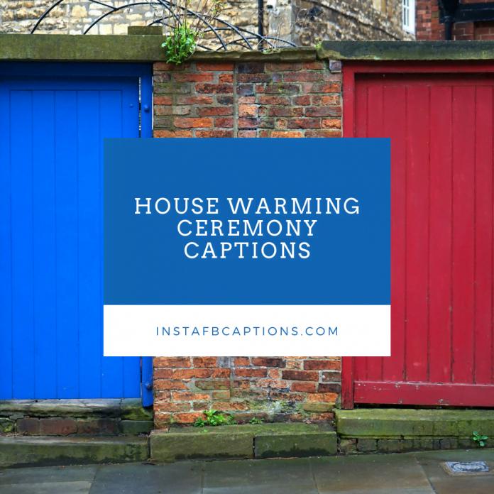 House Warming Ceremony Captions