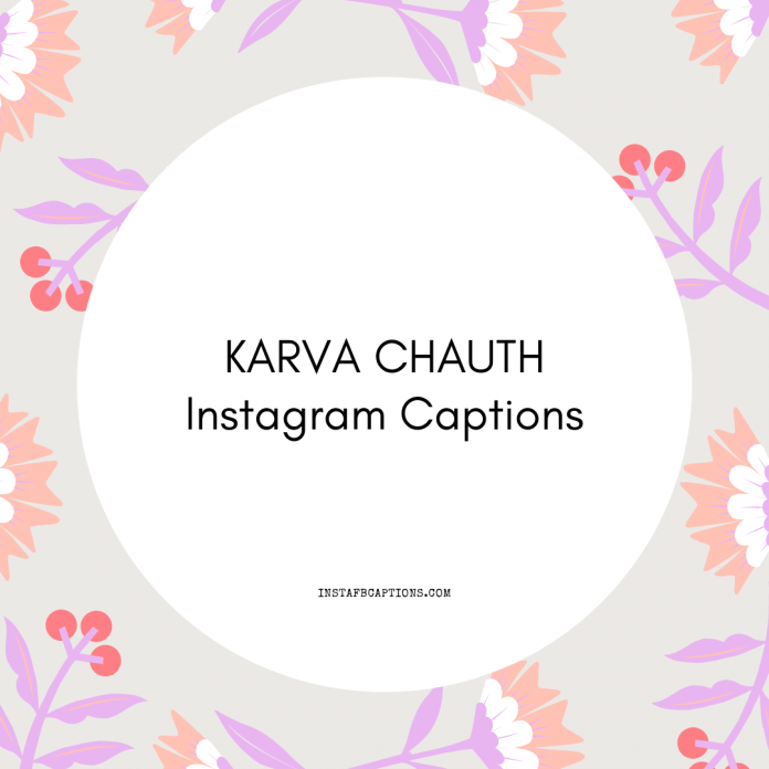 Karva Chauth Instagram Captions
