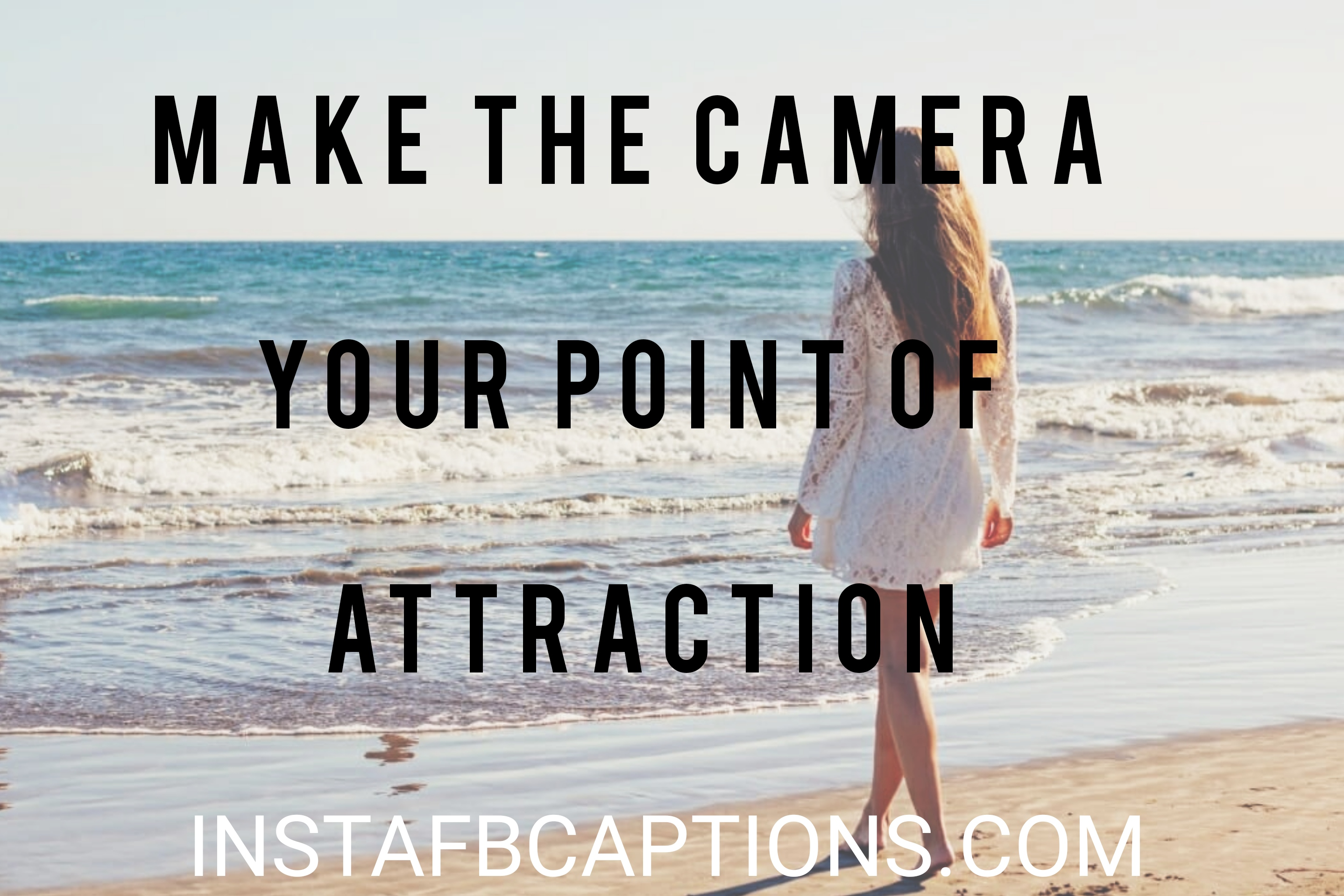Make The Camera Your Point Of Attractio  - Make the camera your point of attraction - Standing pose captions|(side look attitude model)