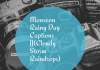 Monsoon Rainy Day Captions ||(cloudy Storm Raindrops)