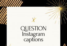 Question Instagram Captions  - QUESTION Instagram captions 218x150 - 10,000+ Instagram Captions 2021 – Boys, Girls, Friends, Wishes & Selfies