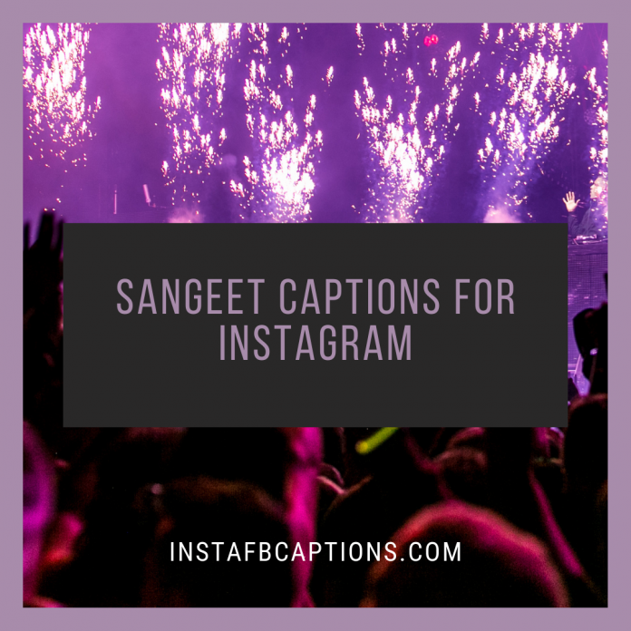 Sangeet Captions For Instagram (1)