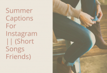 Summer Captions For Instagram Short Songs Friends