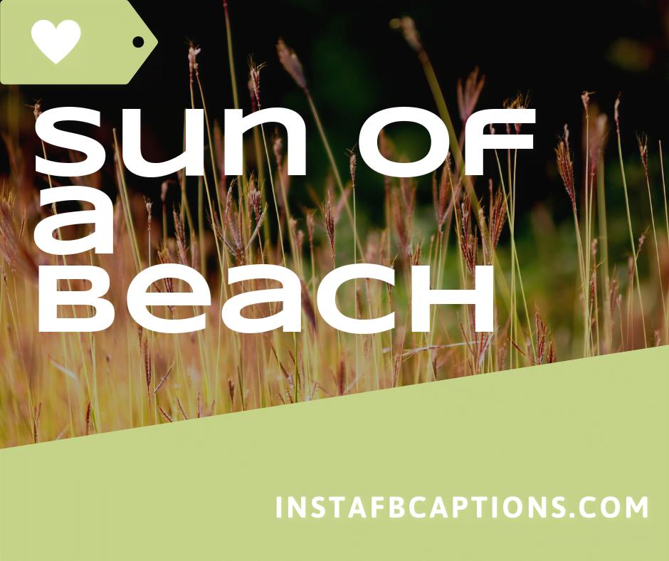Beach With Friends  - Sun of a beach 1 - Instagram Captions For Beach || (Good Funny 2020)