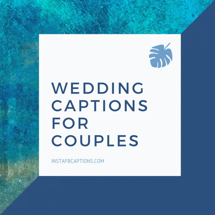 Wedding Captions For Couples
