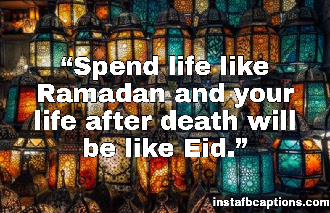 """""""Spend life like Ramadan and your life after death will be like Eid.""""  - WhatsApp Image 2020 10 25 at 2 - 100+ Eid Captions for Instagram