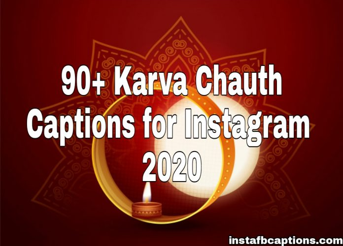 90+ Karva Chauth Captions for Instagram 2020