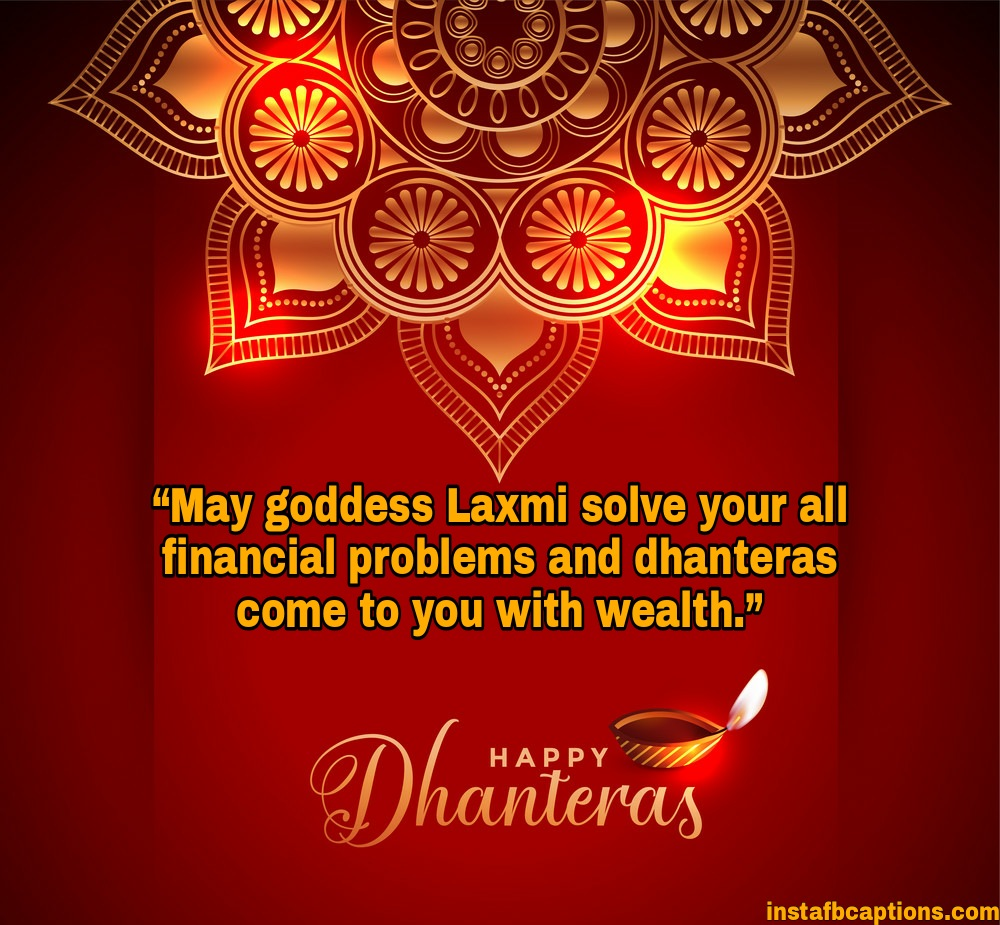 May goddess Laxmi solve your all financial problems and dhanteras come to you with wealth.  - WhatsApp Image 2020 10 26 at 22 - Dhanteras Captions, Quotes and Wishes|| (Images  Happy SMS Status)