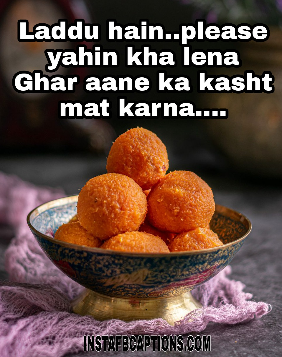 Laddu hain..please yahin kha lena Ghar aane ka kasht mat karna....  - WhatsApp Image 2020 10 28 at 01 - Dhanteras Captions, Quotes and Wishes|| (Images  Happy SMS Status)