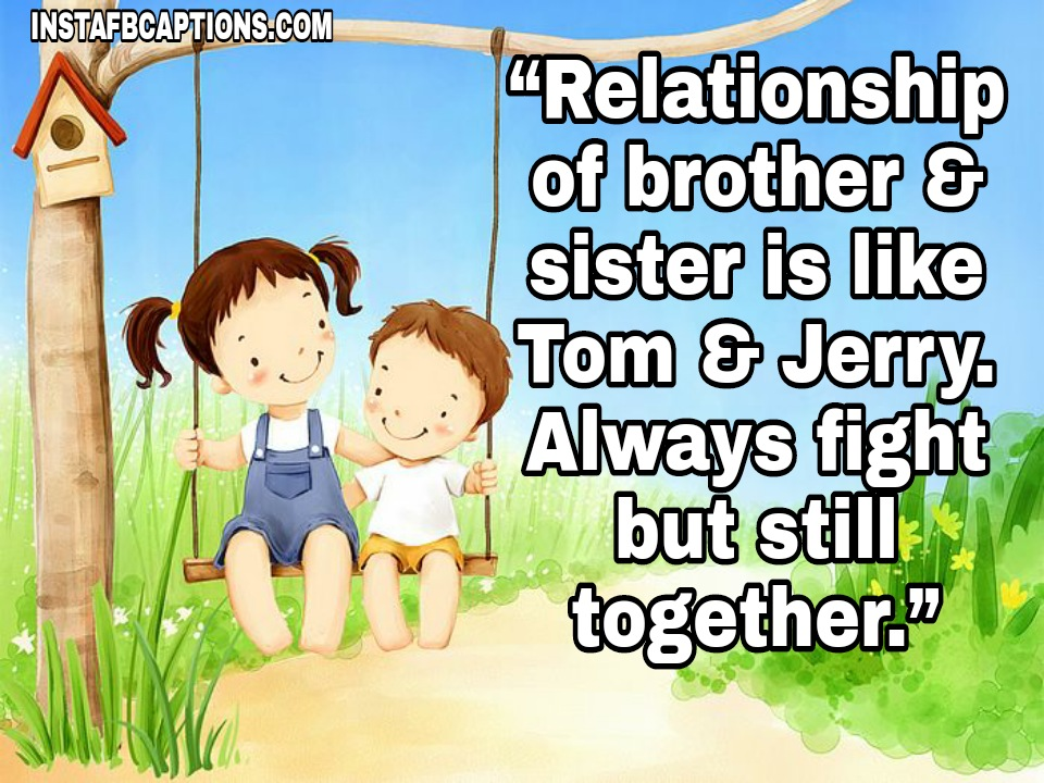 """""""Relationship of brother & sister is like Tom & Jerry. Always fight but still together.""""  - WhatsApp Image 2020 10 28 at 12 - BHAI DOOJ Instagram Captions & Quotes for Brother 2021"""