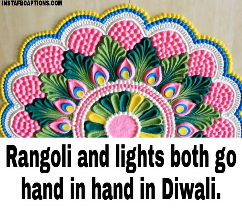 Rangoli and lights both go hand in hand in Diwali.  - WhatsApp Image 2020 10 30 at 2 - 100+ Rangoli Captions for Instagram || (Diwali Status designs )