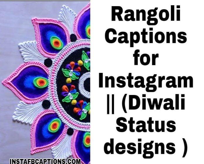 Rangoli Captions for Instagram || (Diwali Status designs )