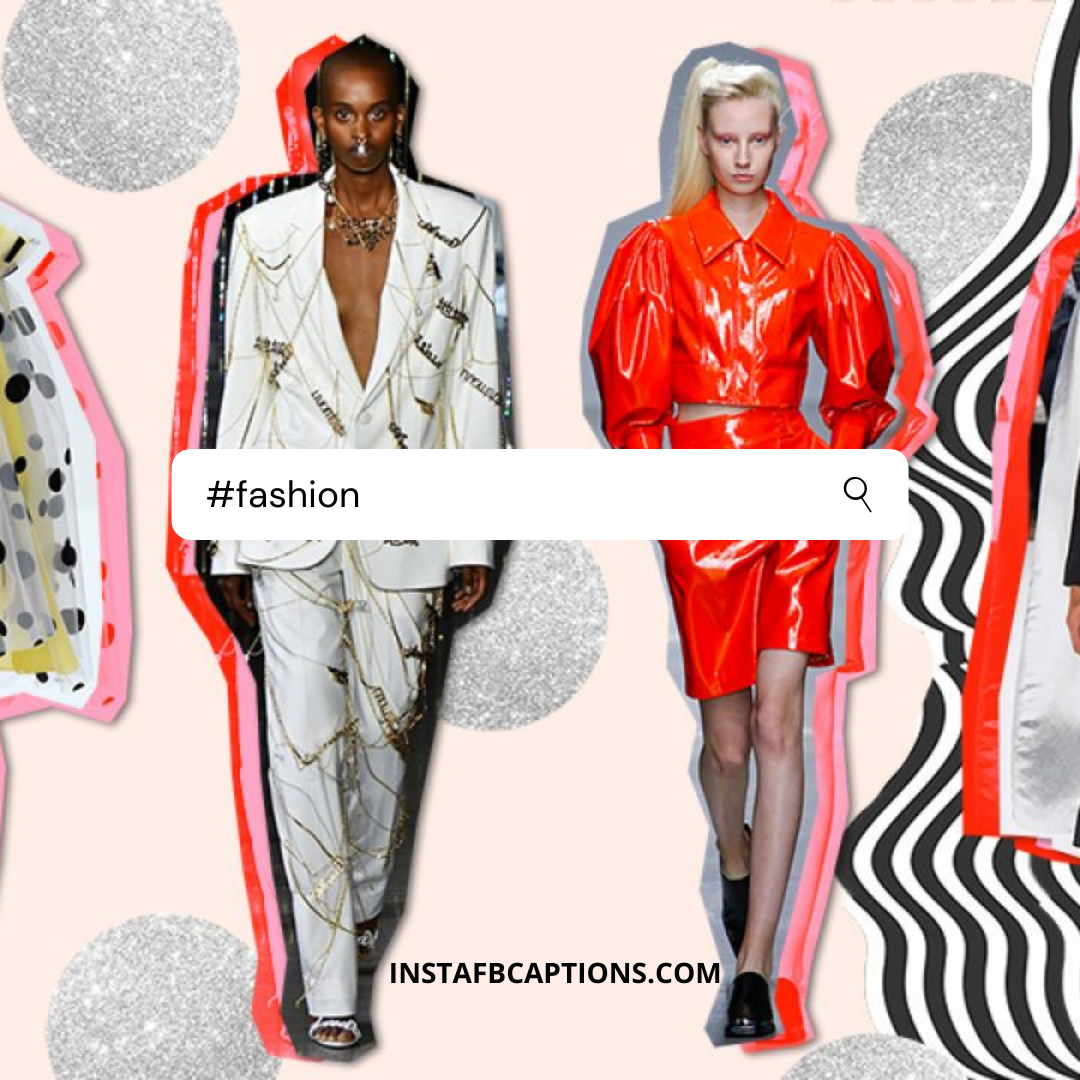 #fashion (2)  - fashion 2 - Instagram Hashtags 2020 – The Only Guide You Need.