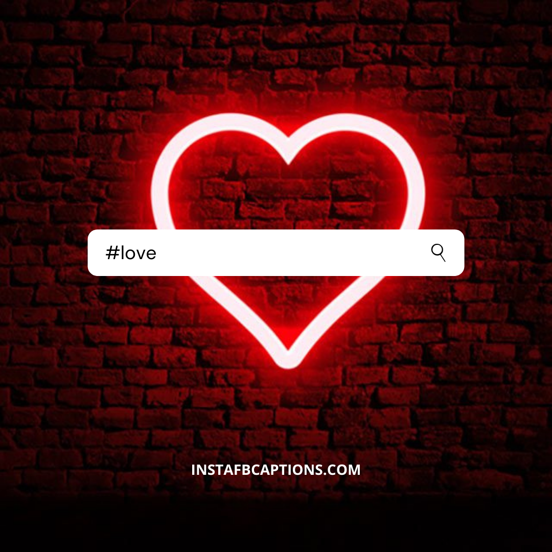 #love (1)  - love 1 - Instagram Hashtags 2020 – The Only Guide You Need.