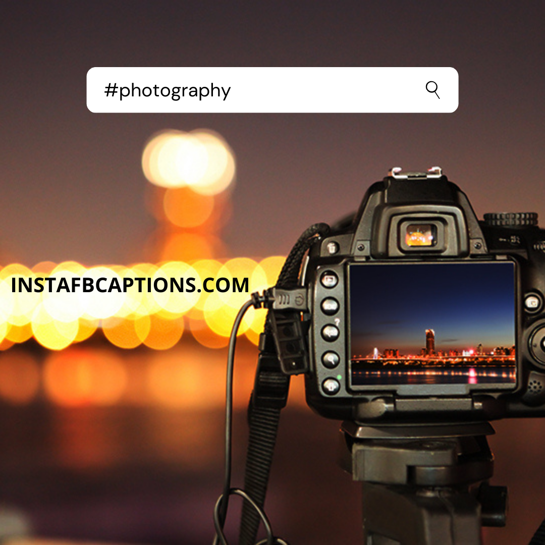#photography (1)  - photography 1 - Instagram Hashtags 2020 – The Only Guide You Need.