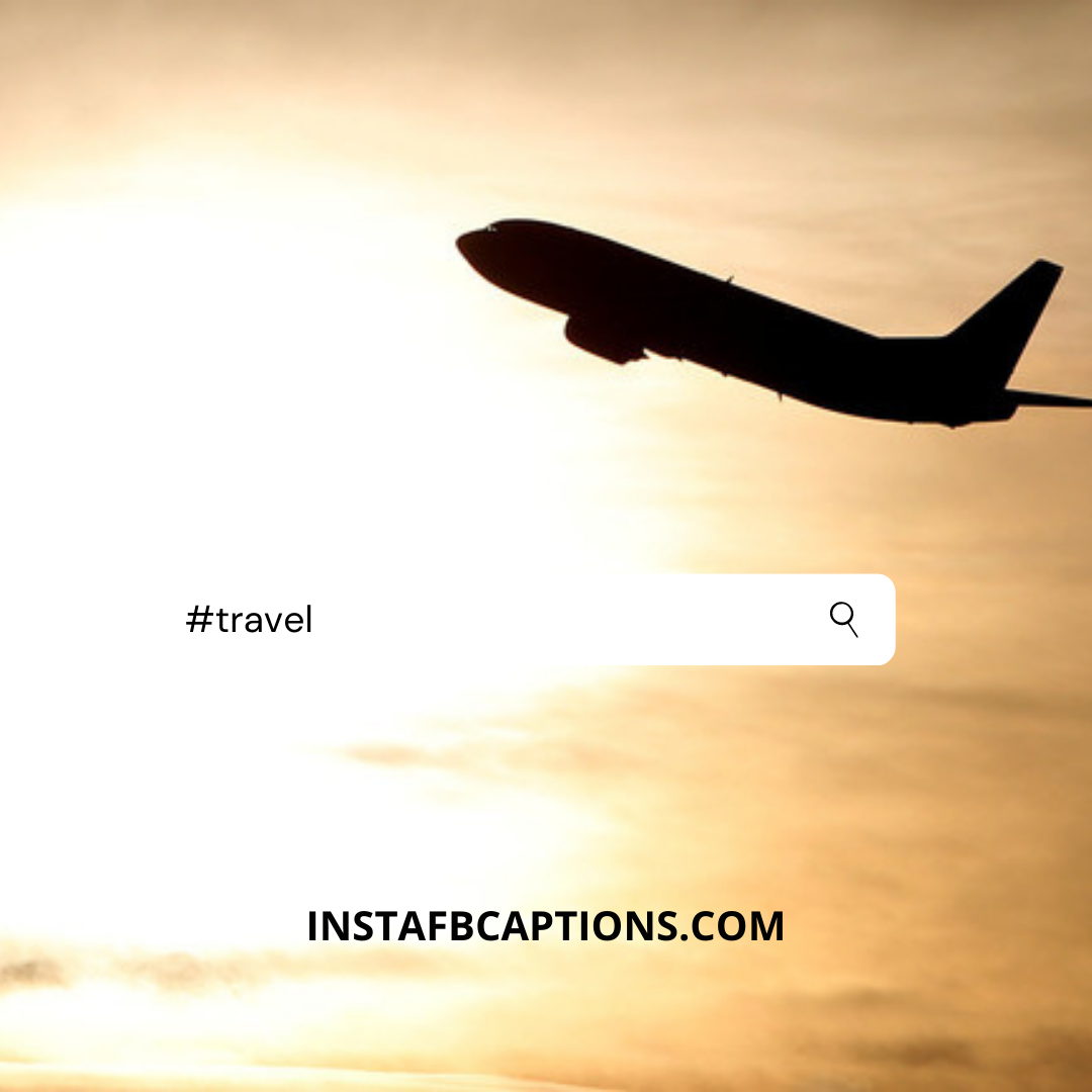 #travel (1)  - travel 1 - Instagram Hashtags 2020 – The Only Guide You Need.