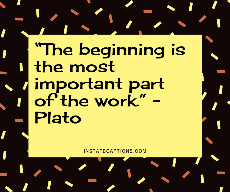 Funny January Quotes  -    The beginning is the most important part of the work - January Quotes, Captions, Sayings and Poems || (Funny Calendar Born Snow)