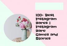 100+ Best Instagram Dares || Instagram Dare Games And Stories