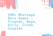 200+ Whatsapp Dare Games Friends, Boys, Girls, Crush, Couples