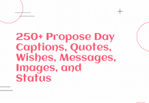 250+ Propose Day Captions, Quotes, Wishes, Messages, Images, And Status