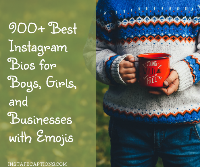 900+ Best Instagram Bios For Boys, Girls, And Businesses With Emojis
