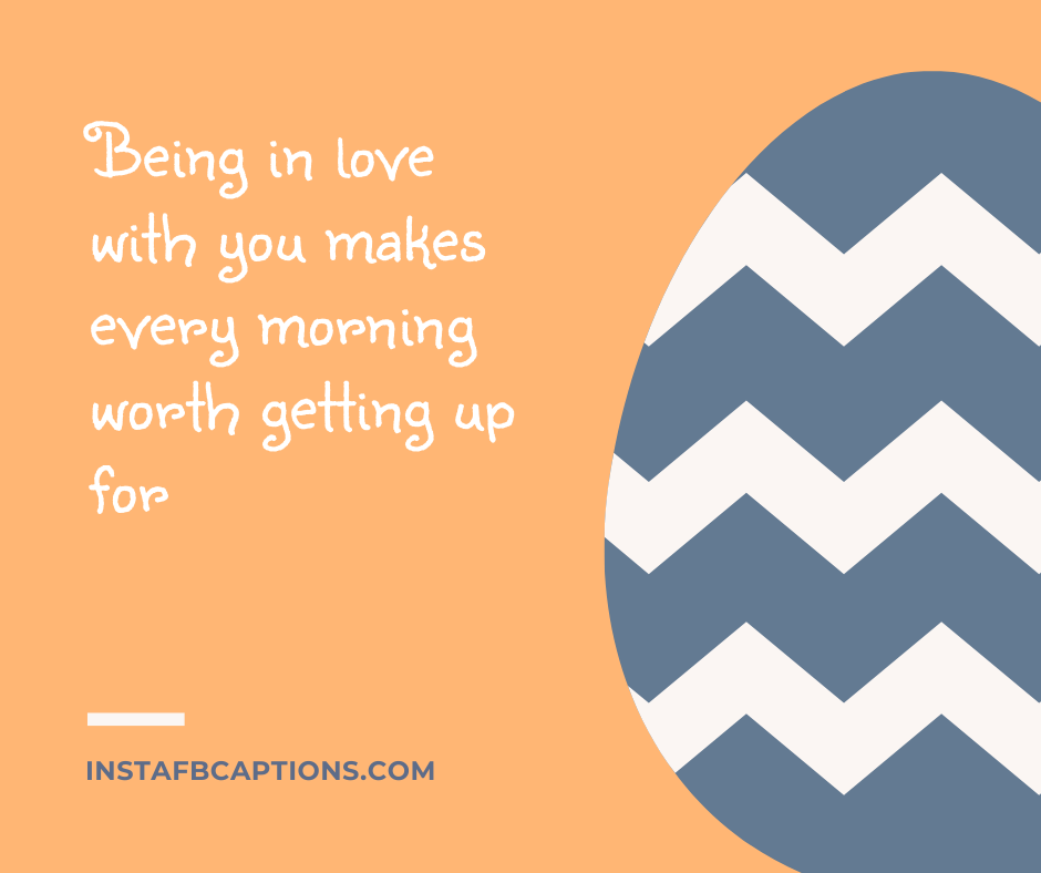 Christmas Quotes  - Being in love with you makes every morning worth getting up for - December Captions, Quotes, and Sayings || (Winter Calendar Christmas)